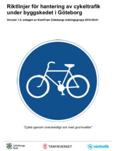 Omslag för Riktlinjer för hantering av cykeltrafik under byggskedet i Göteborg